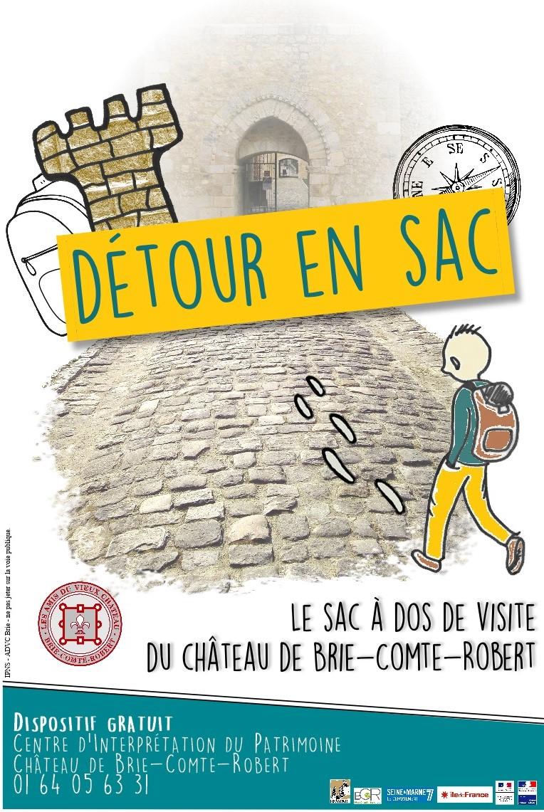 Détour sen Sac, le sac à dos de visite du château de Brie-Comte-Robert